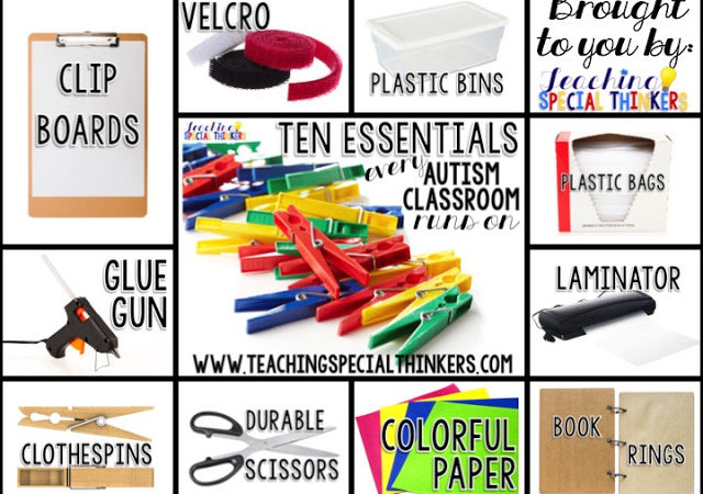 TEN ESSENTIALS EVERY AUTISM CLASSROOM RUNS ON