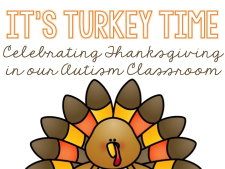 It\'s Turkey Time!! {A Peek at November in Our Classroom}