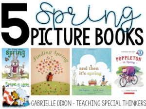 Spring is Here! Spring Book List, Work Tasks, and Art Activities