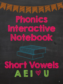 Phonics Interactive Notebooks for Short Vowels {Follower Giveaway – enter to win!}