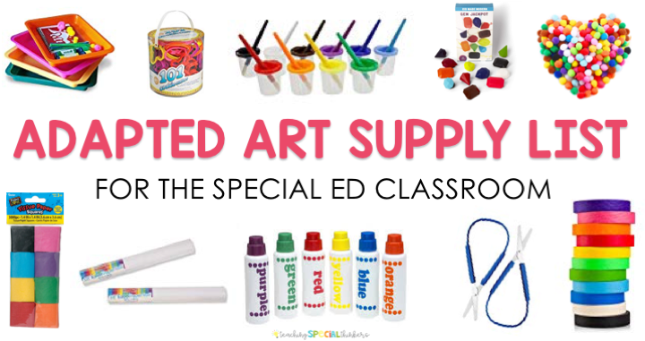 Adapted Art Supply List for the Special Education Classroom