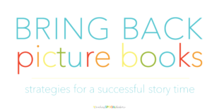 Literacy Series: Bring Back Picture Books! Strategies for a Successful Story Time in SPED
