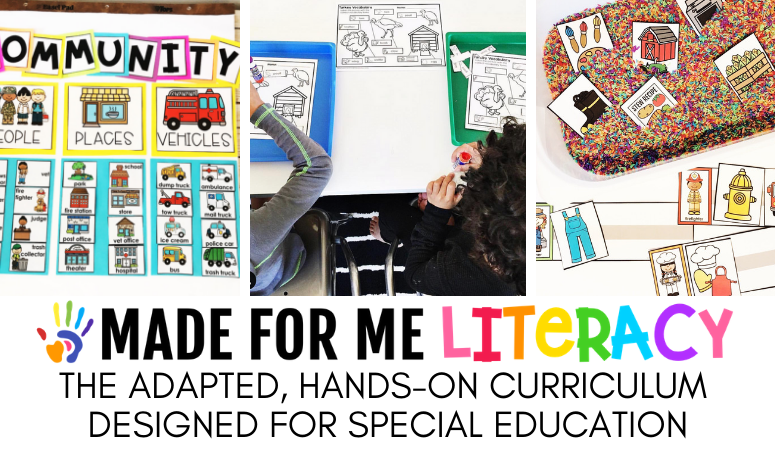 Made For Me Literacy: The Adapted, Hands-On Curriculum Designed for Special Education