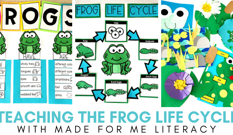 Teaching the Frog Life Cycle with Made For Me Literacy