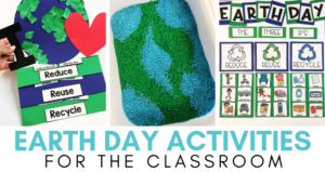 Celebrating Earth Day in the Classroom